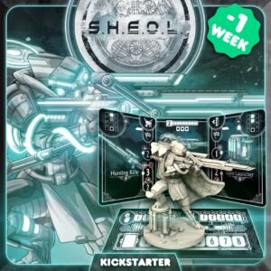 one week till launch sheol board game